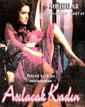 Müjde Ar asılacak kadın yalçın dümer ismet ay filmi roman pınar kür