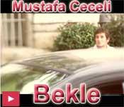 Mustafa Ceceli Bekle şarkısını izle video klip