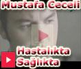 Mustafa Cecelinin Hastalıkta Sağlıkta şarkısı şarkı sözü videosu