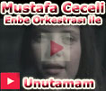 Mustafa Ceceli Enbe Orkestrası Unutamam Orjinal Video Klibi