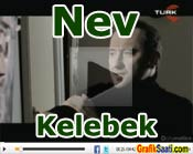 nev kelebek Orjinal Video Klibi