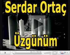 Serdar Ortaç Üzgünüm şarkısı