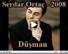 Serdar Ortac Düşman Şarkısının Videosu