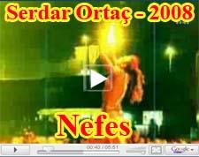 Serdar Ortaç Nefes Şarkısı Orjinal Klip